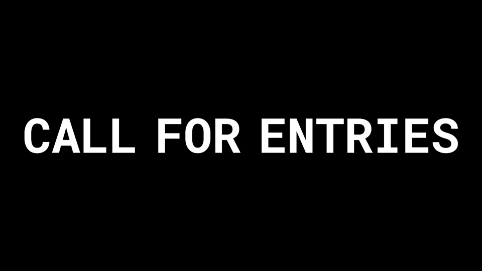 Call For Entries Coming Soon!